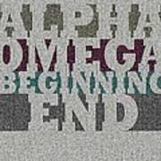 Alpha Omega Beginning End Art Print