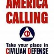America Calling -- Civilian Defense Art Print