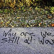 American Graffiti Why Are We Still At War Art Print