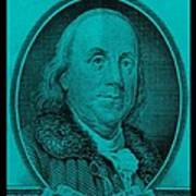 Ben Franklin In Turquois Art Print