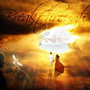 Breakthrough Print by Art By Demarti