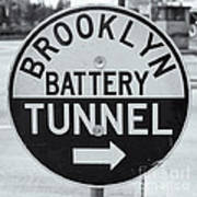 Brooklyn-battery Tunnel Sign I Art Print
