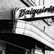 Can You Spell Daiquiris?  Art Print