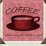 Coffee 2 Scrapbook Art Print