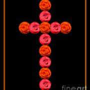 Cross Of Red And Orange Roses Art Print
