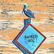 Danger Oil Art Print