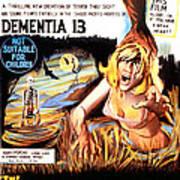 Dementia 13, Aka The Haunted And The Art Print