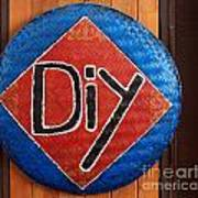 Do It Yourself Sign On Basket Art Print