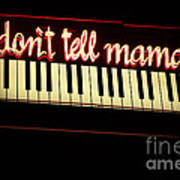 Dont Tell Mama Art Print