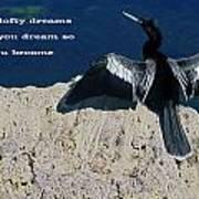 Dream Lofty Dreams Art Print