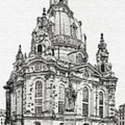 Dresden's Church Of Our Lady - Reminder Of Peace Art Print