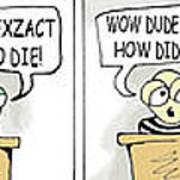 Dude And Dude Judge Art Print