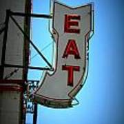 Eat Sign Art Print