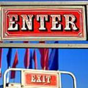 Enter And Exit Signs Art Print