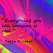 Everything You Imagine Art Print