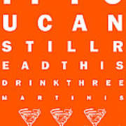 Eye Exam Chart - If You Can Read This Drink Three Martinis - Orange Art Print
