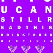 Eye Exam Chart - If You Can Read This Drink Three Martinis - Purple Art Print