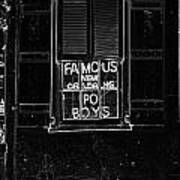 Famous New Orleans Po Boys Neon Window Sign Black And White Glowing Edges Digital Art Art Print