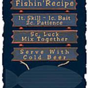 Fishin Recipe L Art Print