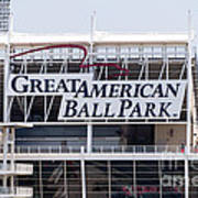 Great American Ball Park Sign In Cincinnati Art Print