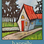 Happily Ever After Stonewall Cottage Art Print