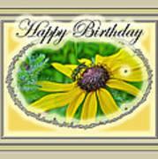 Happy Birthday Card    Black-eyed Susan And Bee Art Print