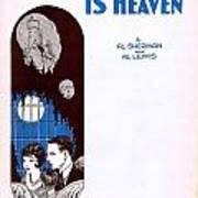 Havin' You Around Is Heaven Art Print