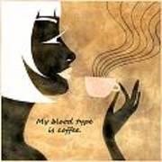 Her Blood Type Art Print