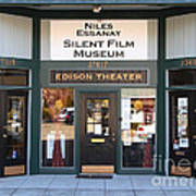 Historic Niles District In California Near Fremont . Niles Essanay Silent Film Museum Edison Theater Art Print