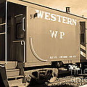 Historic Niles District In California Near Fremont . Western Pacific Caboose Train . 7d10627 . Sepia Art Print by Wingsdomain Art and Photography
