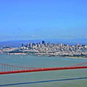 I Don't See No Stinkin' Fog Golden Gate San Francisco California Art Print