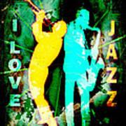 I Love Jazz Art Print