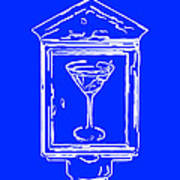 In Case Of Emergency - Drink Martini - Blue Art Print by Wingsdomain Art and Photography