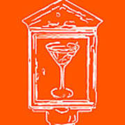 In Case Of Emergency - Drink Martini - Orange Art Print