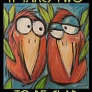 It Takes Two To Be Glad Poster Art Print