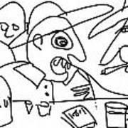 Jose-d Always Get Drunk N Start Tellin Tall Tales Art Print