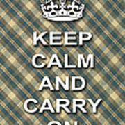 Keep Calm And Carry On Poster Print Green Brown Plaid Background Art Print