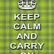 Keep Calm And Carry On Poster Print Green Plaid Background Art Print