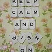 Keep Calm And Wish On Art Print