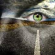 Keep Your Eyes On The Road Art Print