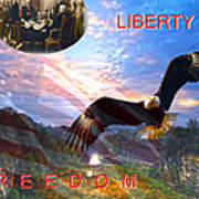 Liberty And Freedom Art Print