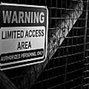 Limited Access Area Art Print