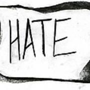 Literal Hate Art Print