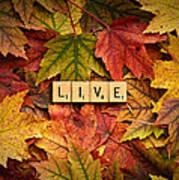 Live-autumn Art Print