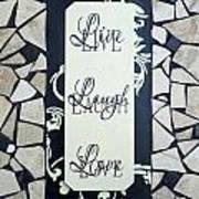 Live-laugh-love Tile Art Print by Cynthia Amaral