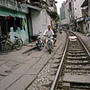 Living By The Tracks In Hanoi Art Print