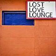 Lost Love Lounge Art Print