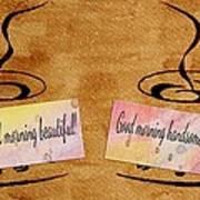 Love Morning Coffee Print by Georgeta  Blanaru