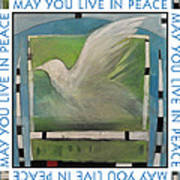 May You Live In Peace Poster Art Print