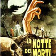 Night Of The Living Dead, Aka La Notte Art Print